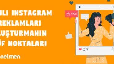 etkili instagram reklami olusturmanin puf noktalari 3cl32e25frmebufcrml24g - Dijital Reklam Ajansı | Sanal Yönetmen