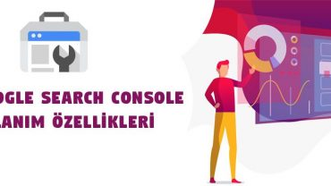 yeni google search console kullanim ozellikleri 3825u6gnn6be3t32perzsw - Blog